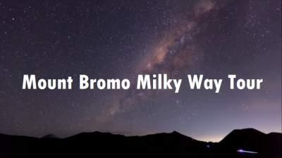 Mount Bromo Milky Way Tour